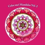 Color me! Mandalas Vol. 2 (Volume 2)