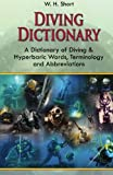 Diving Dictionary, W. H. Short, 1439215154