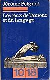 img - for LES JEUX DE L'AMOUR ET DU LANGAGE. book / textbook / text book