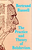 The Practice and Theory of Bolshevism, Russell, Bertrand, 0851245412