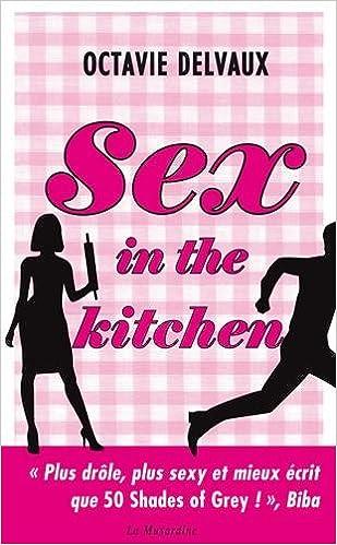 """Résultat de recherche d'images pour """"sex in the kitchen octavie"""""""