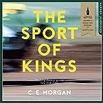 The Sport of Kings | C. E. Morgan