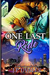 One Last Ride (A Ride Until You Die Novella) (Volume 1) Paperback
