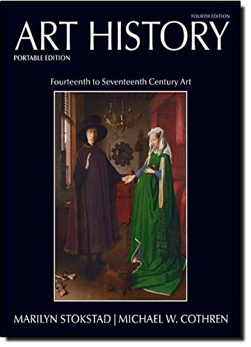 Art History Portable Edition Book 4: Fourteenth to Seventeenth Century Art