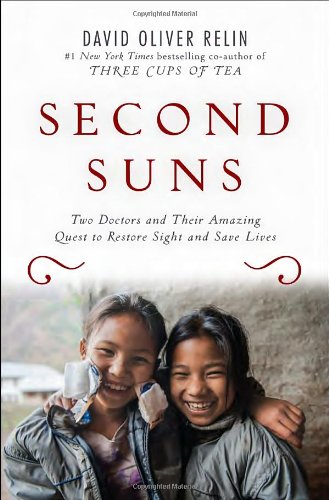 second-suns-two-doctors-and-their-amazing-quest-to-restore-sight-and-save-lives