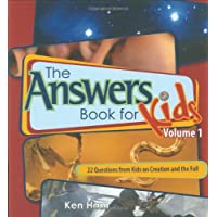 Answers Book For Kids Volume 1: 25 Questions On Creation And The Fall