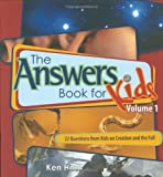 The Answer Book for Kids, Ken Ham, 0890515263