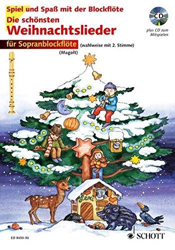 Die Schönsten Weihnachtslieder  Sehr Leicht Bearbeitet. 1 2 Sopran Blockflöten. Ausgabe Mit CD.  Spiel Und Spaß Mit Der Blockflöte