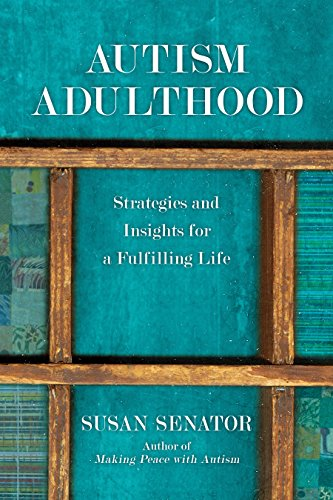 Download Autism Adulthood: Strategies and Insights for a Fulfilling Life