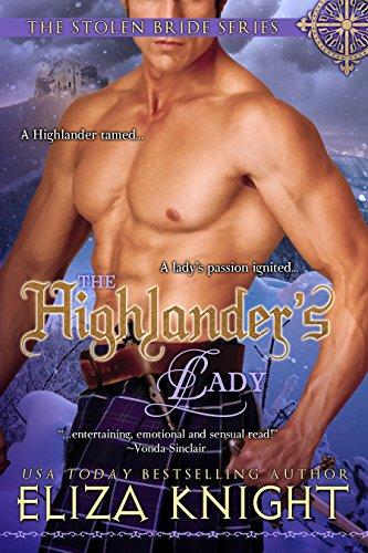 The Highlander's Lady (The Stolen Bride Series Book 3) (Sexy Scottish Ladies)