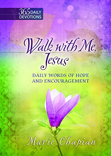 Walk With Me Jesus: Daily Words of Hope and Encouragement (Group Publishing Walk With Jesus)