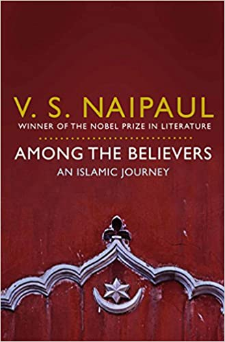 check out 849b4 c95ae Among the Believers  An Islamic Journey Paperback – 3 Sep 2010