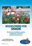 Partial Shade + Wildflower Seeds Bulk + 7 BONUS Gardening eBooks + 30,000 Open-Pollinated Wildflower Seed Mix Packet, Non-GMO, No Fillers, Annual, Perennial Wildflower Seeds Year Round Planting