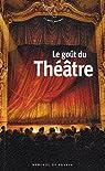 Le gout du théâtre par Fillipetti