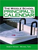 img - for The Middle School Principal's Calendar: A Month-By-Month Planner for the School Year book / textbook / text book