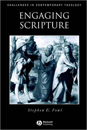Book Engaging Scripture: A Model for Theological Interpretation (Challenges in Contemporary Theology) by Stephen E. Fowl (1998-09-12)