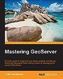 Download Mastering GeoServer Epub