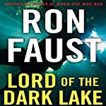 Lord of the Dark Lake | Ron Faust