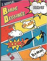 Bande Dessinée Vierge À Remplir: Crée ta propre Aventure BD  BD pour Adultes, Ados et Enfants  100 planches BD à compléter Format A4 