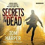 Secrets of the Dead | Tom Harper
