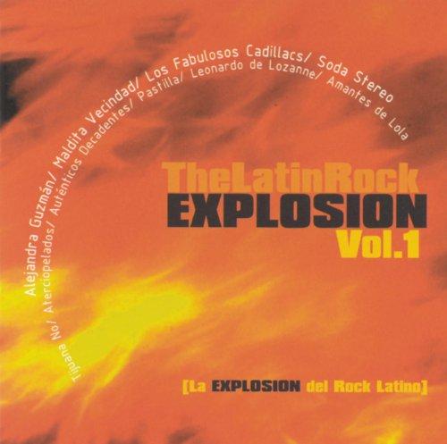The Latin Rock Explosion Vol. 1