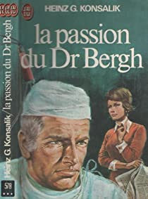Book's Cover ofLa passion du Dr Bergh