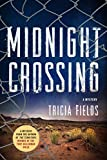 Midnight Crossing: A Mystery (Josie Gray Mysteries Book 5)