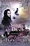 Song at Dawn: 1150 in Provence (The Troubadours Quartet) (Volume 1)