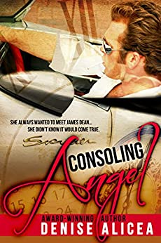 Consoling Angel by [Alicea, Denise]