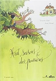 Huit saisons et des poussières par Séverine Vidal