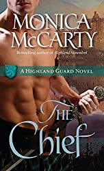 The Chief: A Highland Guard Novel (The Highland Guard Book 1)