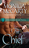 The Chief: A Highland Guard Novel (The Highland Guard Book 1)