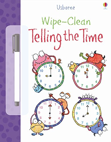 Wipe Clean: Telling the Time (Wipe-clean Books)