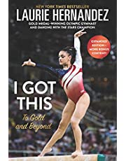I Got This: New and Expanded Edition: To Gold and Beyond