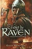 El Ojo de Raven, Giles Kristian, 8466642498