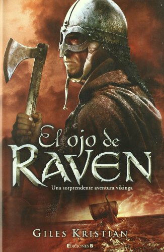 Descargar Libro El Ojo De Raven Giles Kristian