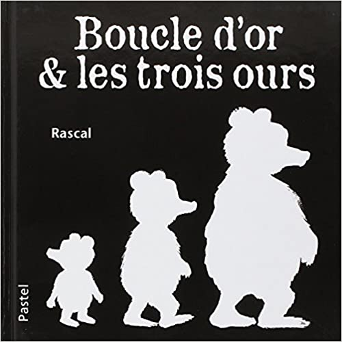 Boucle d'Or & les trois ours