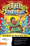 Super Heroes Bible-NIRV: Quest for Good Over Evil [B-NV-ZON FCO -OS]