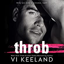 Throb Audiobook by Vi Keeland Narrated by Sebastian York, Molly Glenmore
