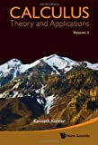 Calculus - Theory and Applications, Kenneth Kuttler, 9814324272