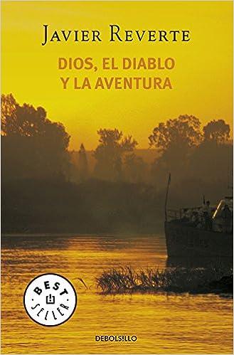 Ebook descargar epub gratis Dios, El Diablo Y La Aventura (BEST SELLER) en español PDF FB2 iBook