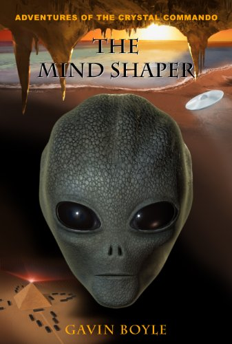 The Mind Shaper (Adventures of The Crystal Commando Book (Mind Shapers)