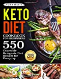 Keto Diet Cookbook For Beginners: 550 Craveable Ketogenic Diet Recipes for Everyday (Keto Cookbook)