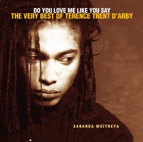 do-you-love-me-like-you-say-the-very-best-of-terence-trent-darby