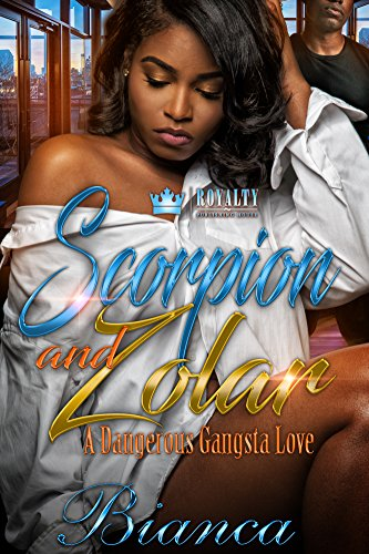 Scorpion & Zolar: A Dangerous Gangsta Love