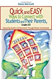 img - for Quick and Easy Ways to Connect with Students and Their Parents, Grades K-8: Improving Student Achievement Through Parent Involvement book / textbook / text book