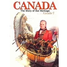 Canada: The Story of Our Heritage