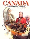 img - for Canada: The Story of Our Heritage book / textbook / text book