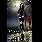 Vampire's Shade 1: Vampire's Shade Collection | Vivienne Neas