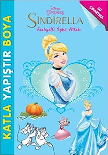 Disney Prenses Sindirella Katla Yapistir Boya Kolektif